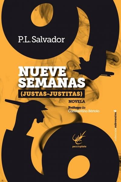 Resultado de imagen de Nueve semanas (Justas- justitas)', de P.L Salvador